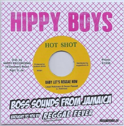 Lloyd Robinson - Baby Let's Reggae Now  /Tribute To A Great Man (Hot Shot / Reggae Fever) 7